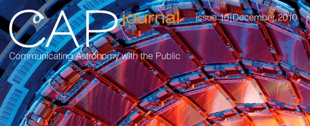 Communicating Astronomy With the Public - CAPjournal, December 2010